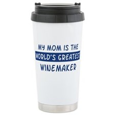 Winemaker Mom Travel Mug
