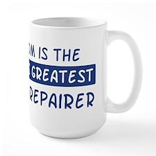 Watch Repairer Mom Mug