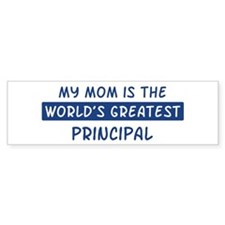 Principal Mom Bumper Bumper Sticker
