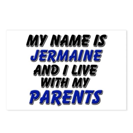 my name is jermaine and I live with my parents Pos