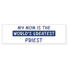 Priest Mom Bumper Bumper Sticker