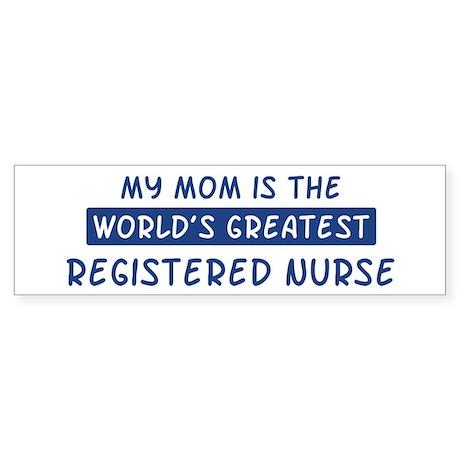 Registered Nurse Mom Bumper Sticker