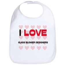 I LOVE GLASS BLOWER DESIGNERS Bib