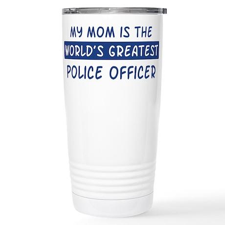 Police Officer Mom Stainless Steel Travel Mug