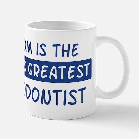 Orthodontist Mom Mug
