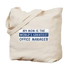 Office Manager Mom Tote Bag