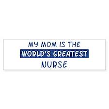 Nurse Mom Bumper Bumper Sticker