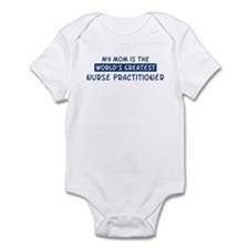 Nurse Practitioner Mom Infant Bodysuit
