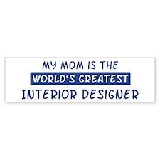 Interior Designer Mom Bumper Bumper Sticker
