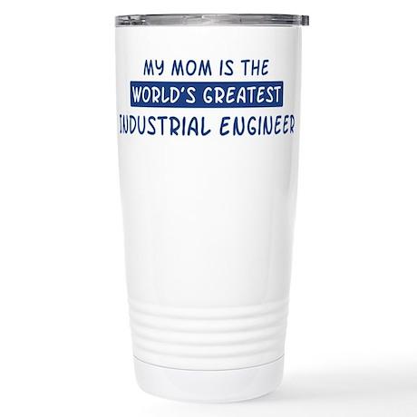Industrial Engineer Mom Stainless Steel Travel Mug