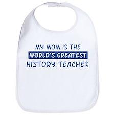 History Teacher Mom Bib