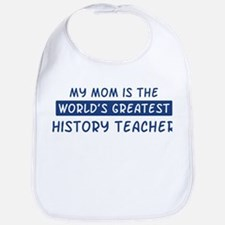 History Teacher Mom Bib