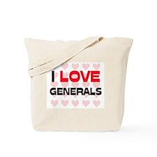 I LOVE GENERALS Tote Bag