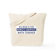 Math Teacher Mom Tote Bag