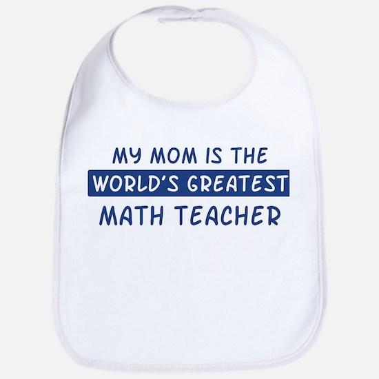 Math Teacher Mom Bib