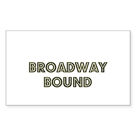 Broadway Bound Rectangle Sticker