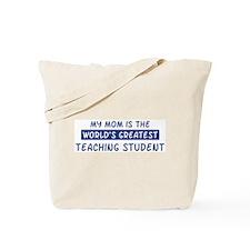 Teaching Student Mom Tote Bag