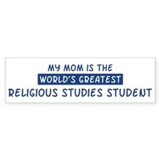 Religious Studies Student Mom Bumper Bumper Sticker