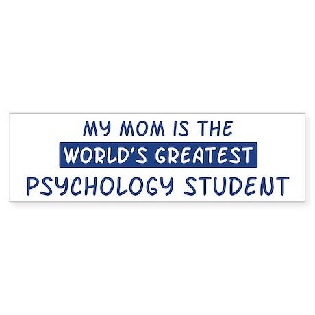 Psychology Student Mom Bumper Sticker