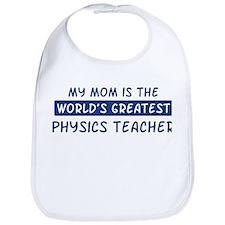 Physics Teacher Mom Bib