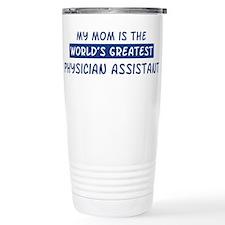 Physician Assistant Mom Travel Mug