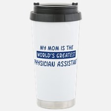 Physician Assistant Mom Travel Mug
