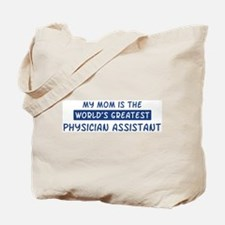 Physician Assistant Mom Tote Bag
