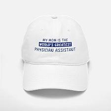 Physician Assistant Mom Baseball Baseball Cap