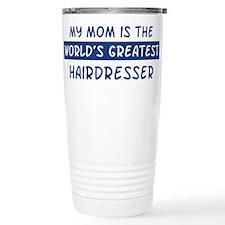 Hairdresser Mom Ceramic Travel Mug