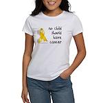No child cancer Women's T-Shirt