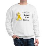 No child cancer Sweatshirt