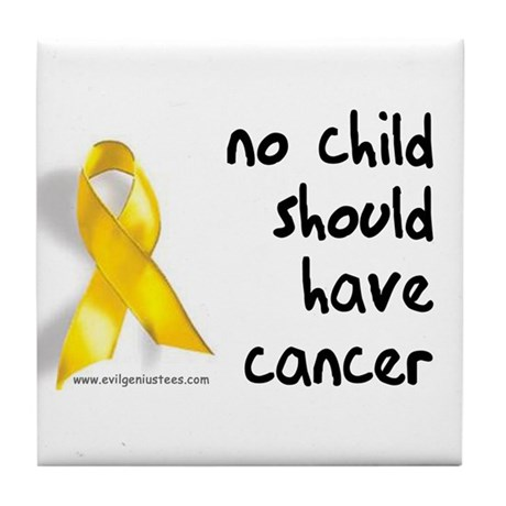 No child cancer Tile Coaster