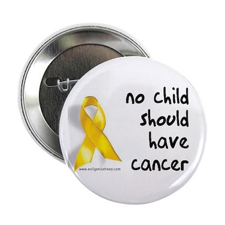"""No child cancer 2.25"""" Button"""