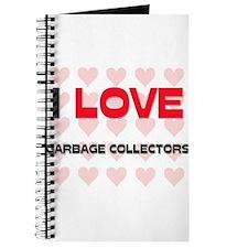 I LOVE GARBAGE COLLECTORS Journal