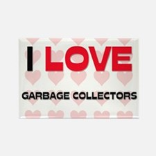 I LOVE GARBAGE COLLECTORS Rectangle Magnet
