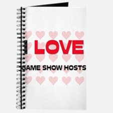 I LOVE GAME SHOW HOSTS Journal