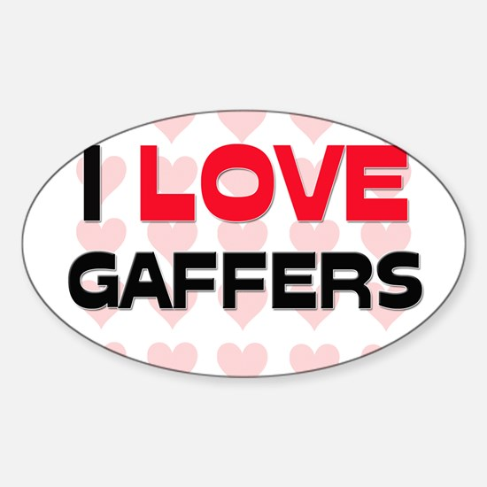 I LOVE GAFFERS Oval Decal