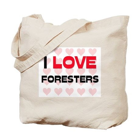 I LOVE FORESTERS Tote Bag