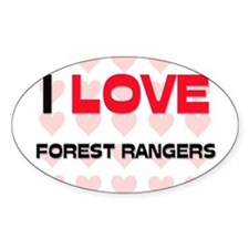 I LOVE FOREST RANGERS Oval Decal
