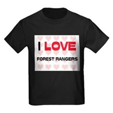I LOVE FOREST RANGERS T