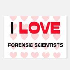 I LOVE FORENSIC SCIENTISTS Postcards (Package of 8