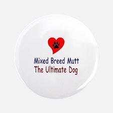 """Mixed Breed Mutt 3.5"""" Button"""