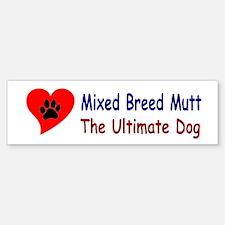 Mixed Breed Mutt Bumper Bumper Bumper Sticker