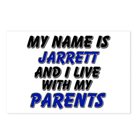my name is jarrett and I live with my parents Post