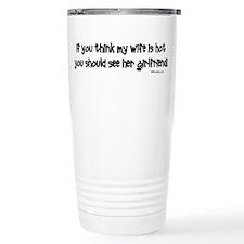 Wifes Hot Girlfriend Thermos Mug