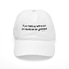 Wifes Hot Girlfriend Baseball Cap