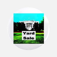 "White House Yard Sale 3.5"" Button (100 pack)"
