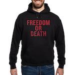 Freedom Or Death Hoodie (dark)