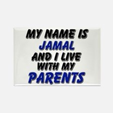 my name is jamal and I live with my parents Rectan