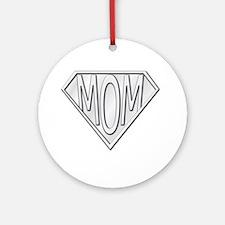 Super Mom Ornament (Round)